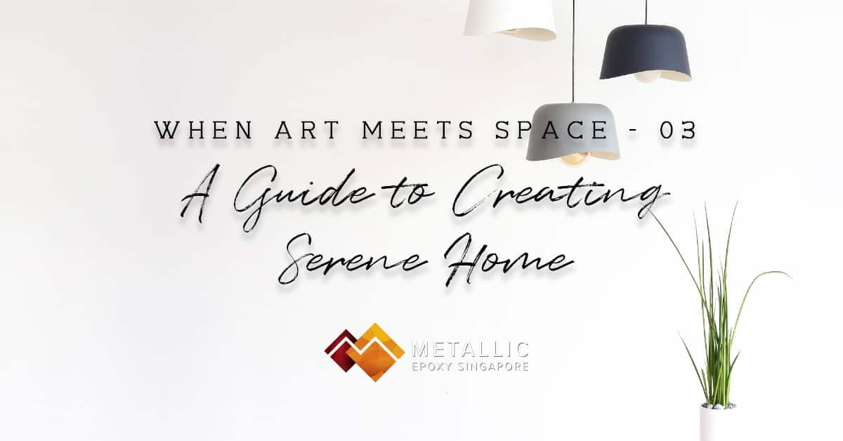 Serene Home Ideas